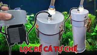 Hướng dẫn tự chế bộ lọc ngoài mini cho bể cá thủy sinh đơn giản tại nhà (ver2)