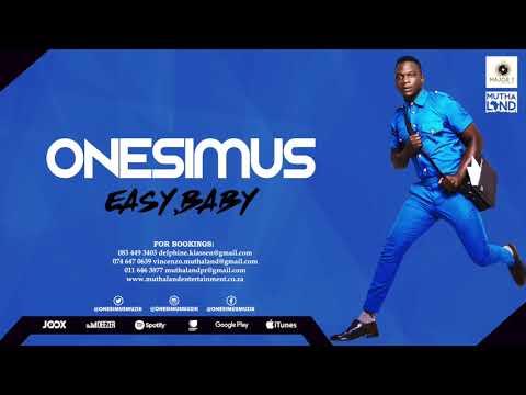 Onesimus - Easy Baby