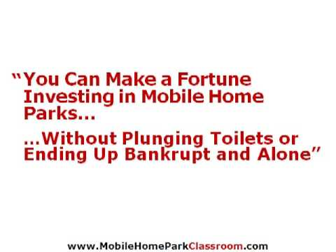 How To Make A Fortune Investing In Mobile Home Parks