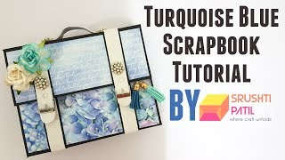 Turquoise blue scrapbook Tutorial by Srushti Patil