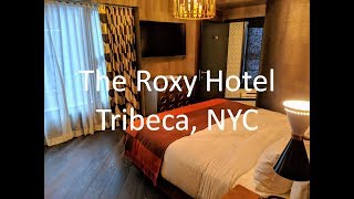 The Roxy Hotel, Tribeca NYC - Room Preview