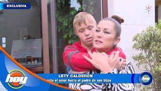 'Soy muy afortunada de tener un hijo con Síndrome de Down': Lety Calderón | Hoy