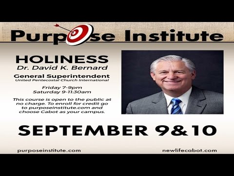 Rev. David Bernard – Purpose Institute Holiness Session 1