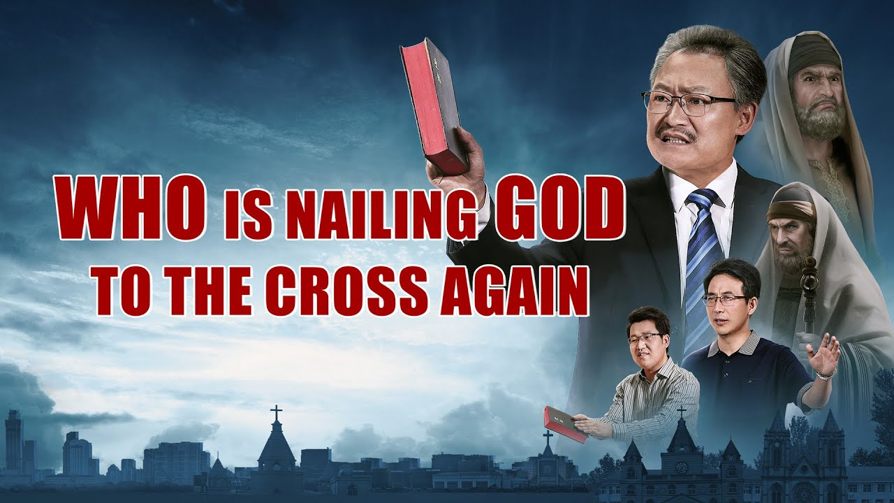 "Christian Movie | ""Who's Nailing God to the Cross Again?"""