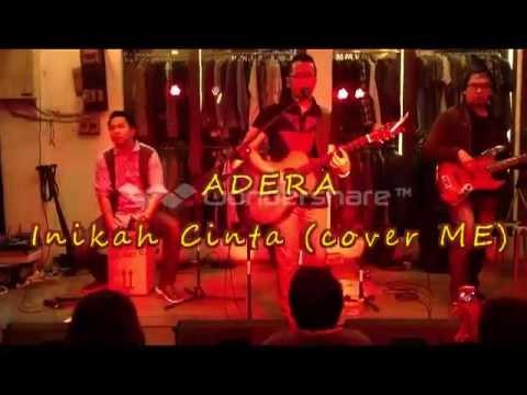Adera - Inikah Cinta (cover ME)