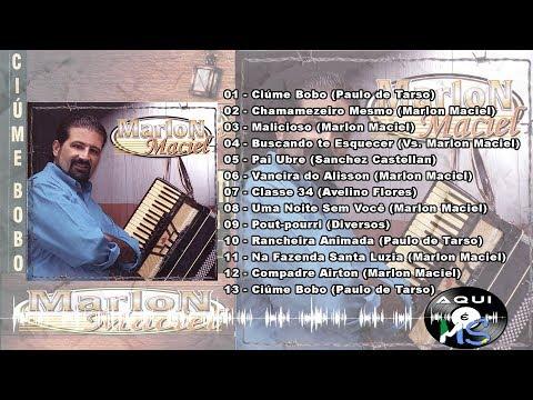 Marlon Maciel - Ciúme Bobo - 2005 (CD completo)