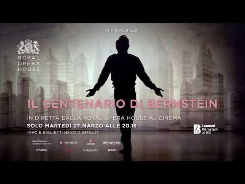 Il centenario di Bernstein - dalla Royal Opera House al cinema