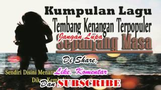 Video Kumpulan Lagu Tembang Kenangan Syahdu Sekali membawa ke masa Dulu download MP3, 3GP, MP4, WEBM, AVI, FLV September 2018