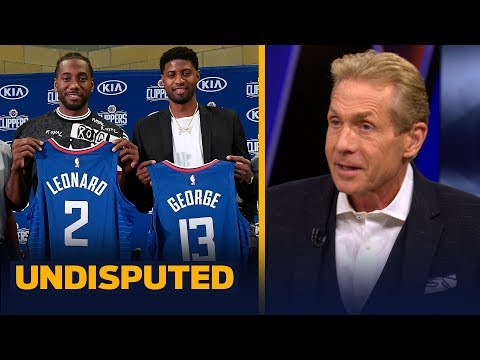 Kawhi-Paul George presser showed Clippers are the No. 1 team in LA — Skip Bayless | NBA | UNDISPUTED