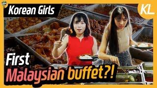 Korean girls went to Malaysia buffet for the first time!! l Blimey in KL Ep.11