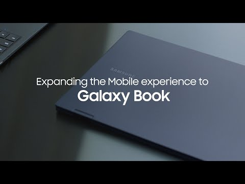 Galaxy Book: Expanding the Mobile experience to Galaxy Book   Samsung