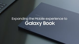 Galaxy Book: Expanding the Mobile experience to Galaxy Book | Samsung