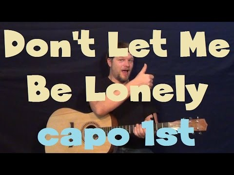 Don't Let Me Be Lonely (The Band Perry) Easy Guitar Lesson How to Play Capo 1st Fret