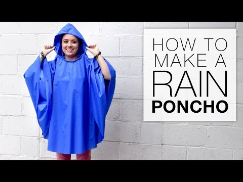 How to Make a Rain Poncho