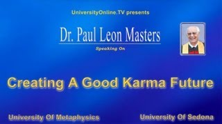 Creating A Good Karma Future