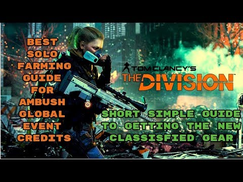 The Division//best Solo Global Event Credit Farming Guide