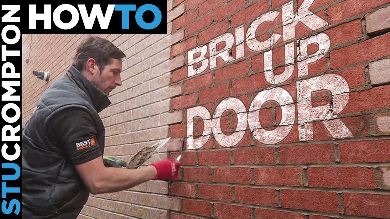 How to brick up a door  bricklaying stu crompton  YouTube