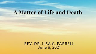A Matter of Life or Death   June 6