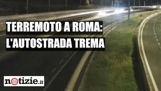 Terremoto Roma, la scossa ripresa dalle telecamere
