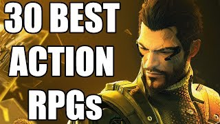 30 Best Action RPGs of All Time You Need To Play