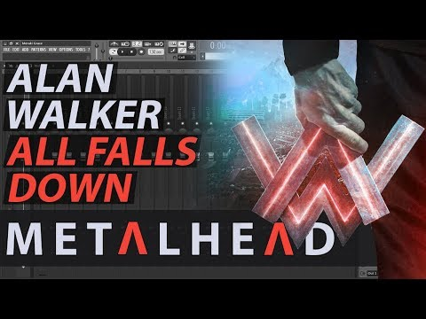 Alan Walker ► All Falls Down (Metal Cover) // FL STUDIO // Free Download