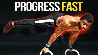 How To Progress Fast In Calisthenics (My BEST Methods)