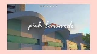 彡🍯Pink Lemonade by Johnny Stimson [1 hour ]☁️
