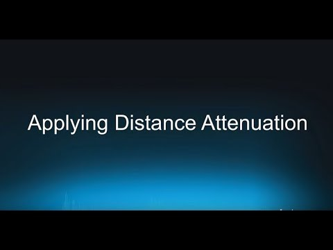 Wwise 101-09 Attenuations