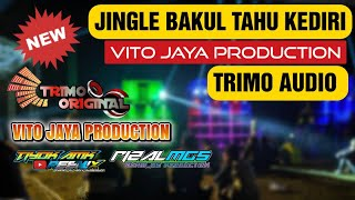 Jingle BAKUL TAHU KEDIRI • TRIMO AUDIO By TIYOK AMK ft RIZAL MG5