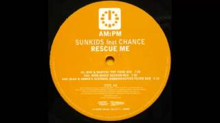 Sunkids Feat.  Chance - Rescue Me (Bini & Martini