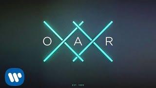 O.A.R. - I Go Through [Official Audio]