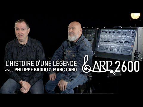 La renaissance du ARP 2600 avec Marc Caro et Philippe Brodu ! (vidéo la Boite Noire du Musicien)