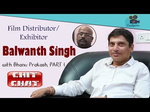 Film Distributor BALWANTH SINGH Exclusive Interview Part #1 || Chit Chat - Interview#6 || ChusiPo