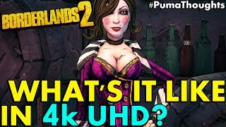 Borderlands 2 4k 60fps PC (GTX 1080 ti) Gameplay, Commentary and Impressions #PumaThoughts