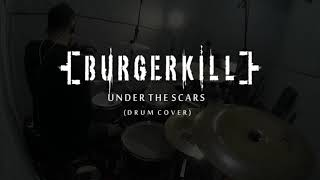 BURGERKILL - Under The Scars (Drum Cover) By Edo Saputra