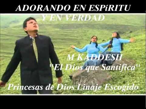 1 HORA DE VERDADERA ADORACIÓN''(Juan 4:24)-M KADDESH-