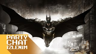"""Batman: Arkham Knight"" İzlenimleri"