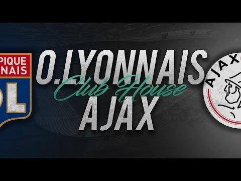 LYON - AJAX AMSTERDAM // Club House