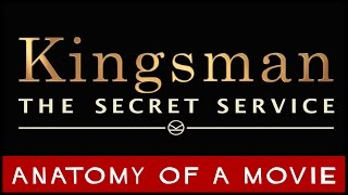 Kingsman: The Secret Service (Colin Firth / Michael Caine) | Anatomy of a Movie