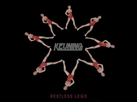 "The Official Music Video For Keuning´s ""Restless Legs"""