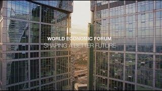 World Economic Forum | Shaping a Better Future