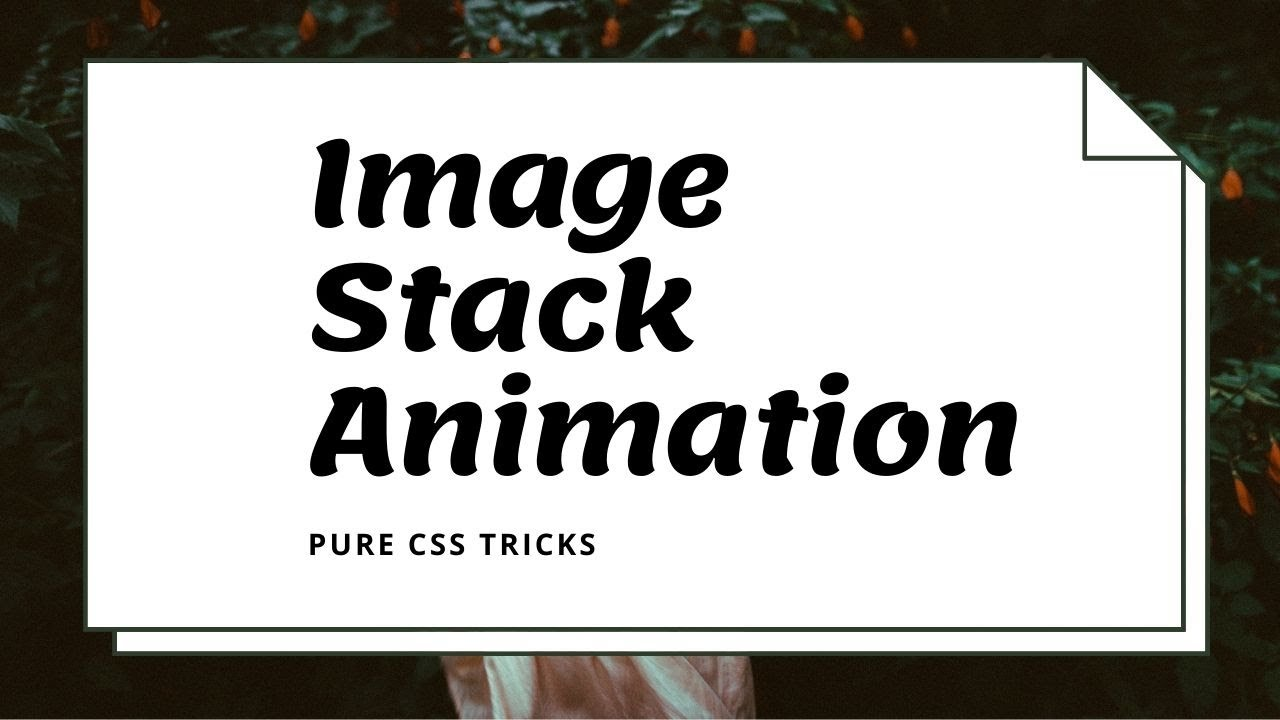 Image stack animation on hover using css