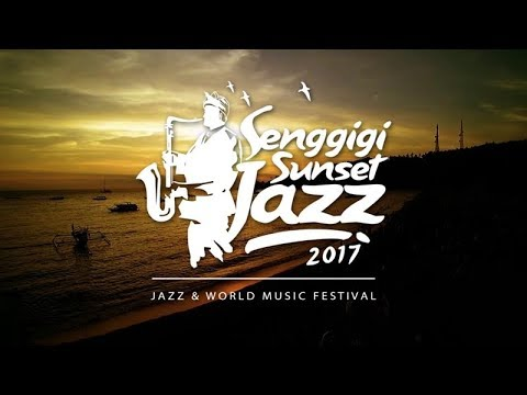 GET! Live Events - Senggigi Sunset Jazz 2017 dari pantai Kila Resort Senggigi