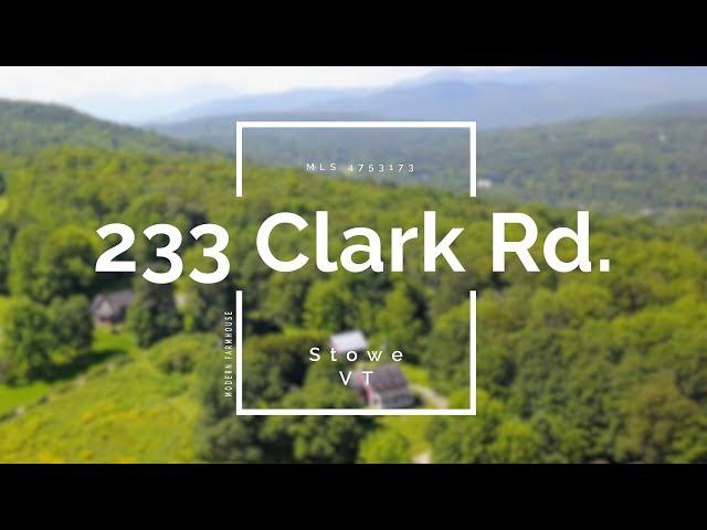 233 Clark Road Stowe, Vermont Video Tour