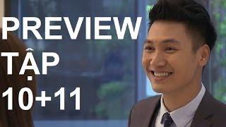 Preview phim Zippo, Mù tạt và em (tập 10 + 11)