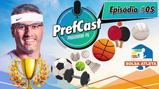 PrefCast #005 - Bolsa Medalha - Podcast da Pref. de Paranavaí
