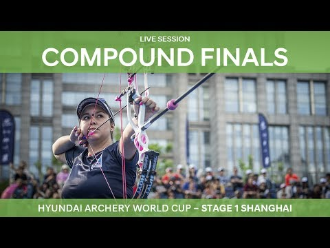 Full session: Compound Finals | Shanghai 2017 Hyundai Archery World Cup S1