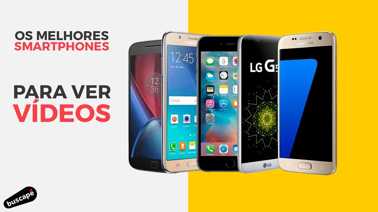 8681ecc41 Os 5 Melhores Smartphones para Ver Vídeos - Buscapé Indica - YouTube