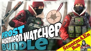 FROST NORTHERN WATCHER BUNDLE - complete PRESENTATION & UNBOXING - New Rainbow Six Siege