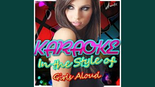 Whole Lotta History (In the Style of Girls Aloud) (Karaoke Version)